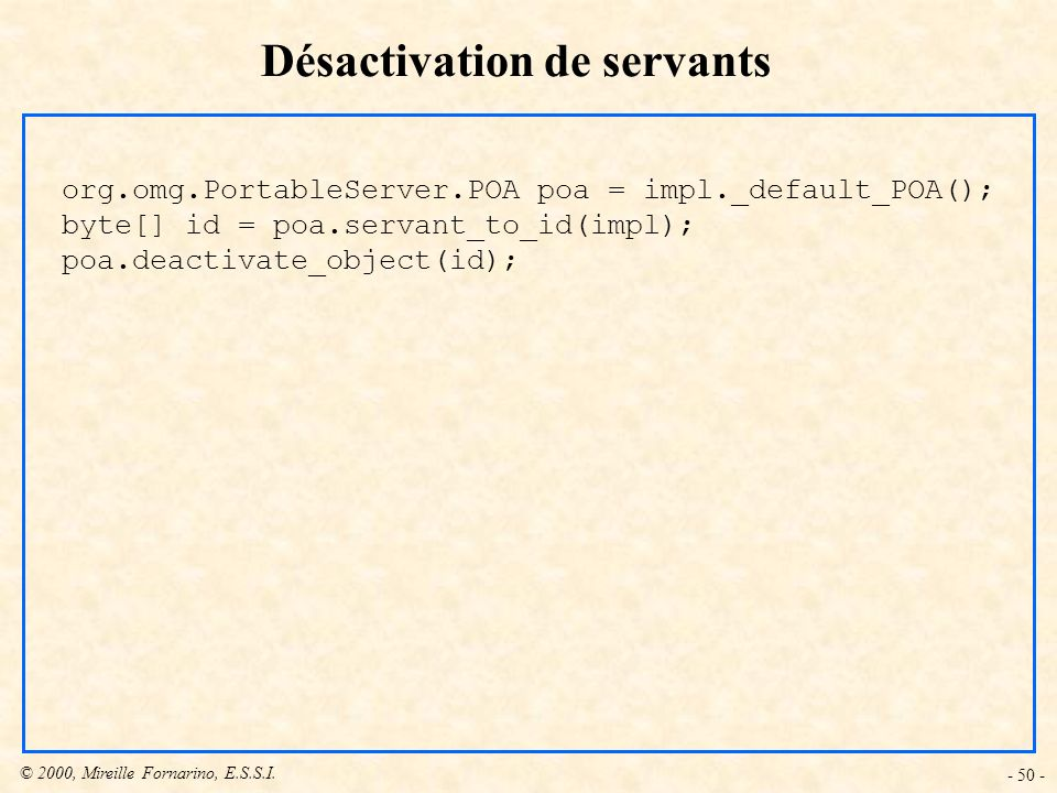 Désactivation de servants