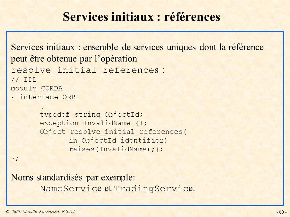 Services initiaux : références