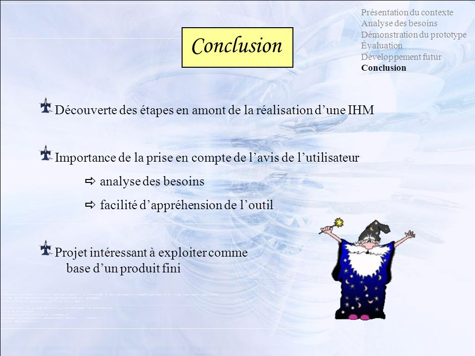 Conclusion Découverte des étapes en amont de la réalisation d'une IHM