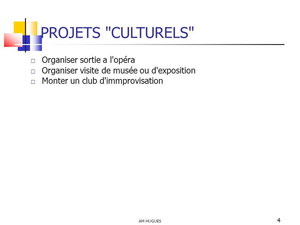 PROJETS CULTURELS Organiser sortie a l opéra