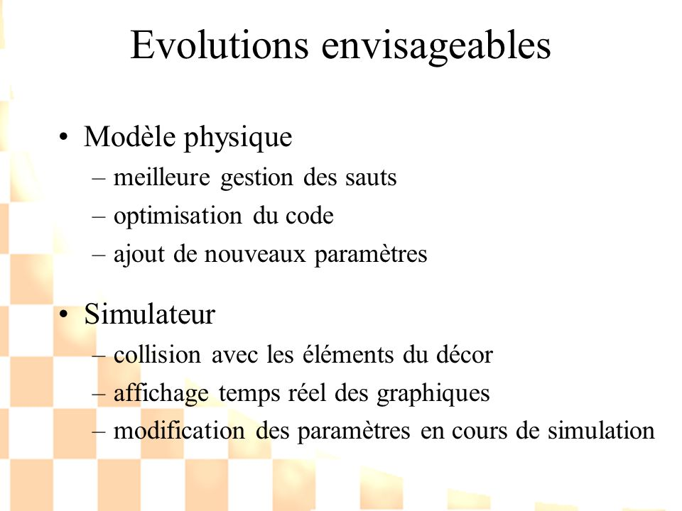 Evolutions envisageables