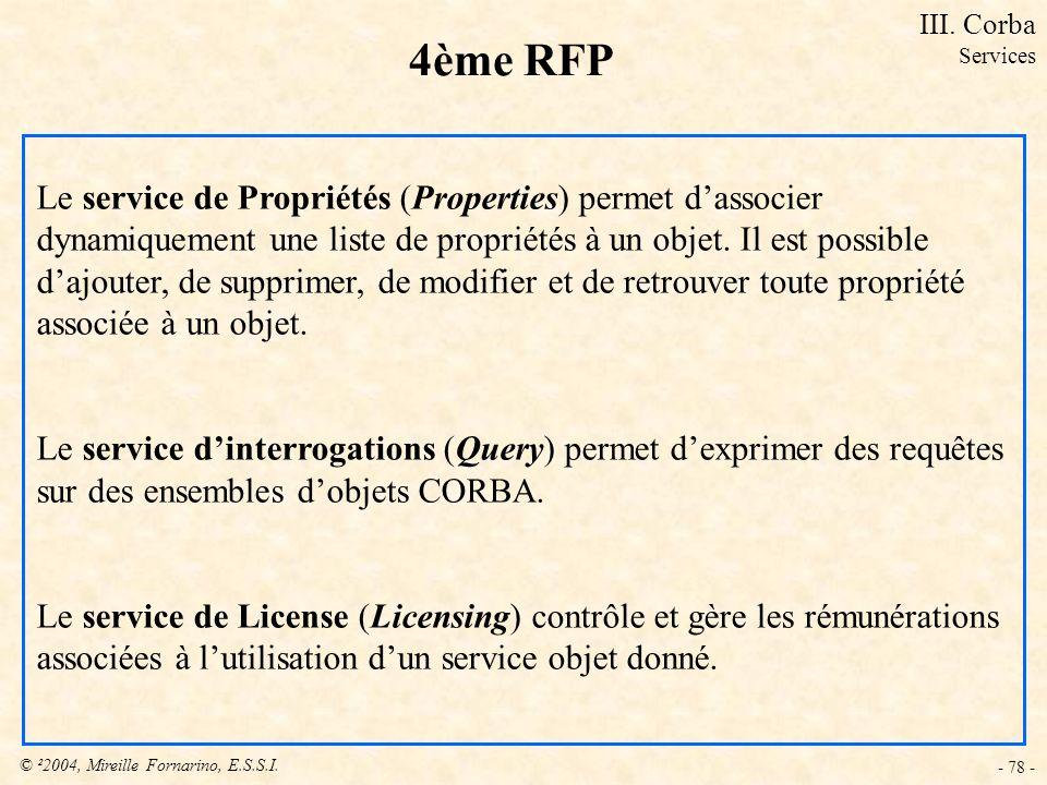 4ème RFP Le service de Propriétés (Properties) permet d'associer