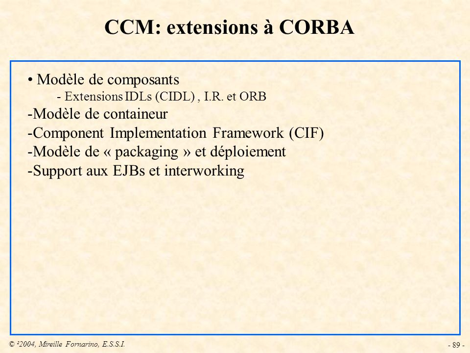 CCM: extensions à CORBA