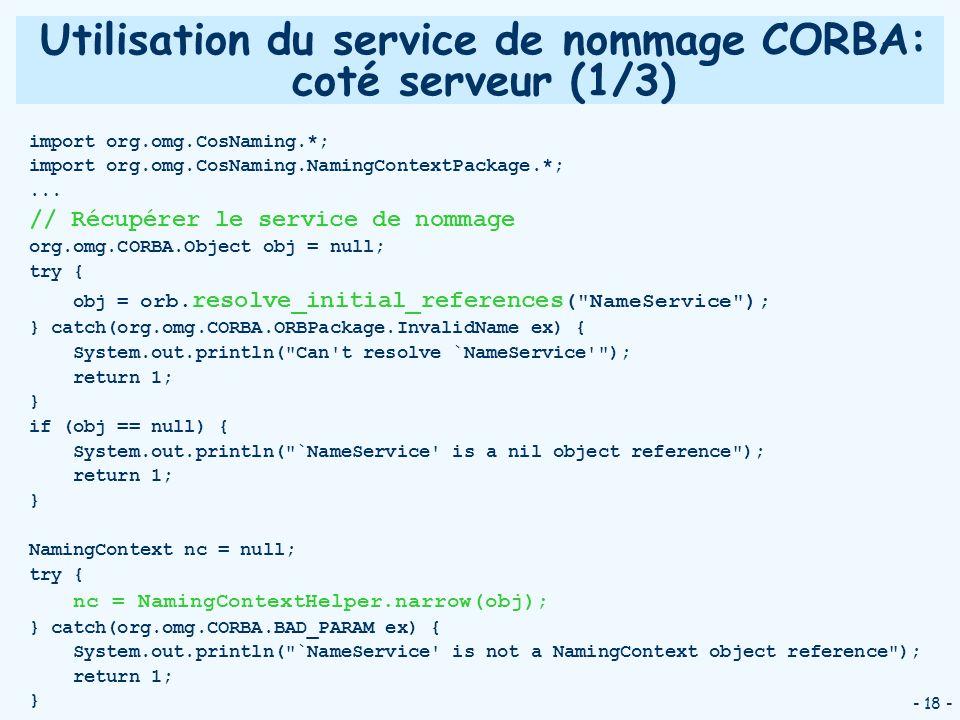 Utilisation du service de nommage CORBA: coté serveur (1/3)