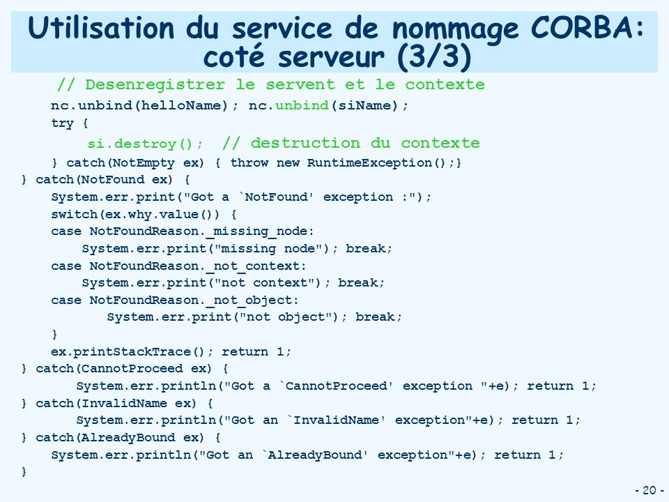 Utilisation du service de nommage CORBA: coté serveur (3/3)