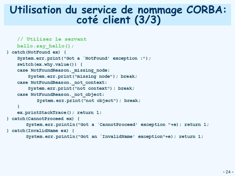 Utilisation du service de nommage CORBA: coté client (3/3)