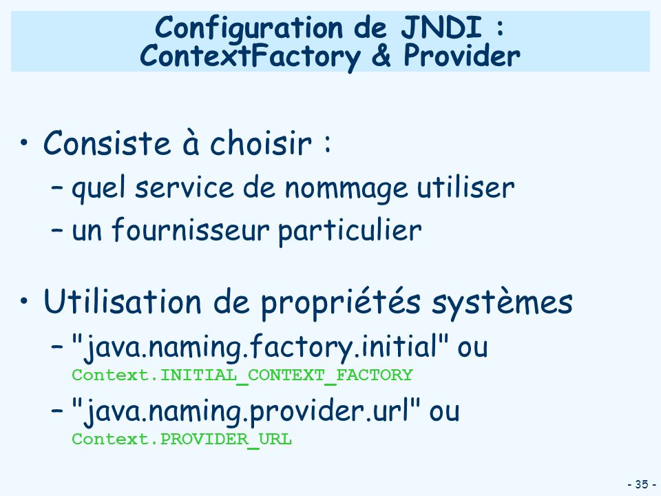 Configuration de JNDI : ContextFactory & Provider