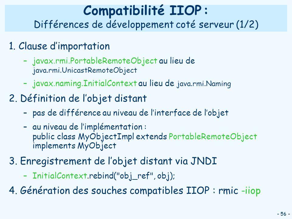 Compatibilité IIOP : Différences de développement coté serveur (1/2)