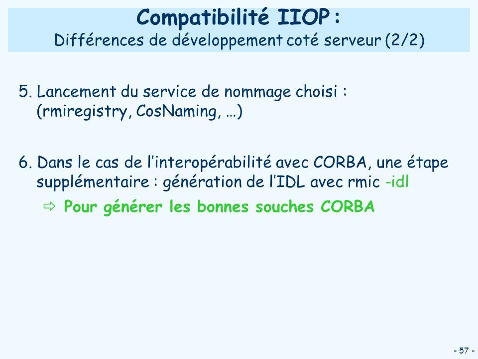 Compatibilité IIOP : Différences de développement coté serveur (2/2)