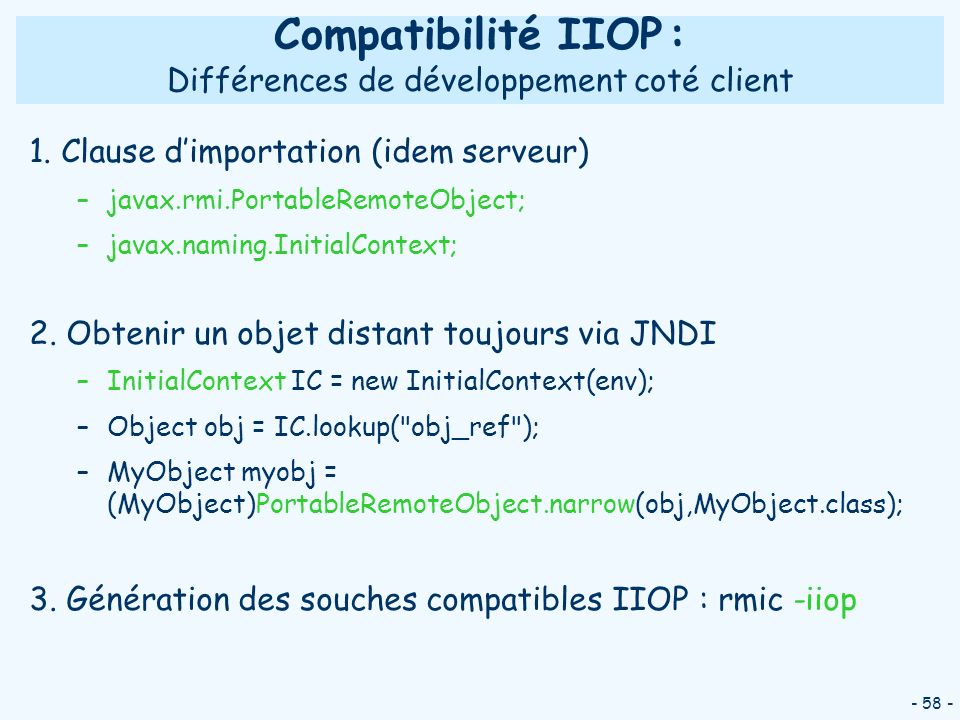 Compatibilité IIOP : Différences de développement coté client