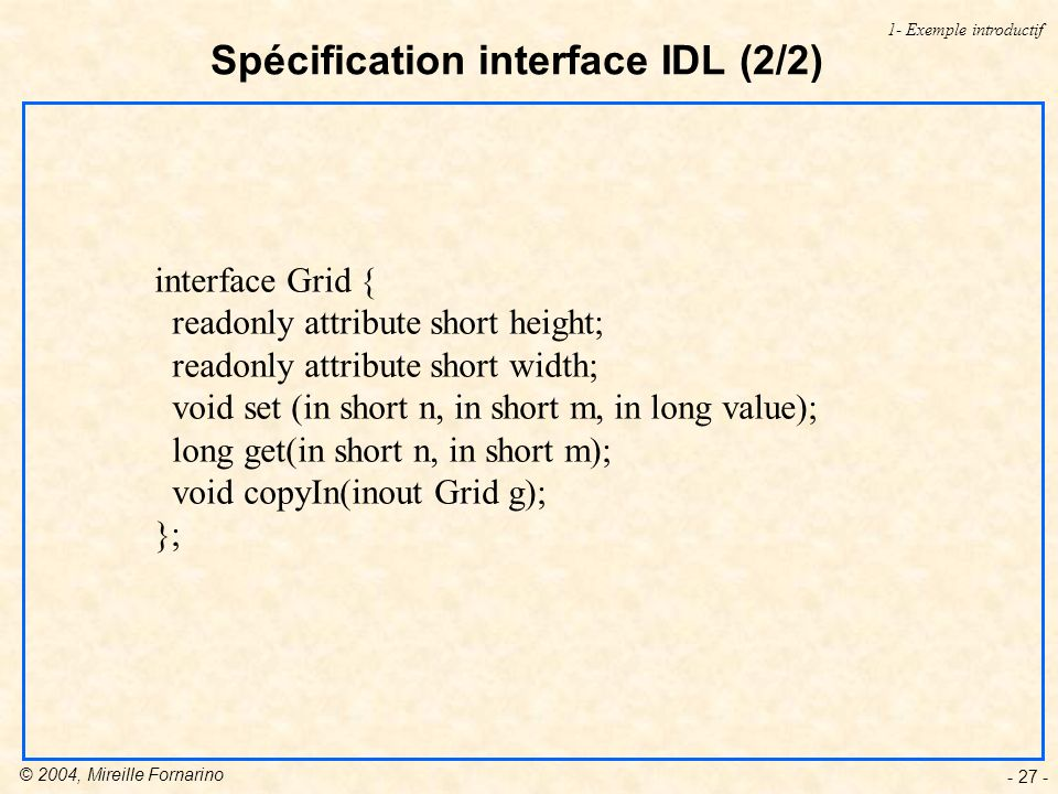 Spécification interface IDL (2/2)