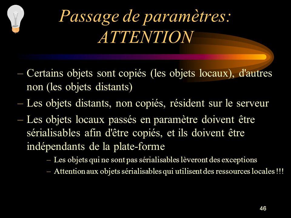 Passage de paramètres: ATTENTION