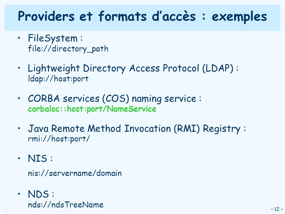 Providers et formats d'accès : exemples