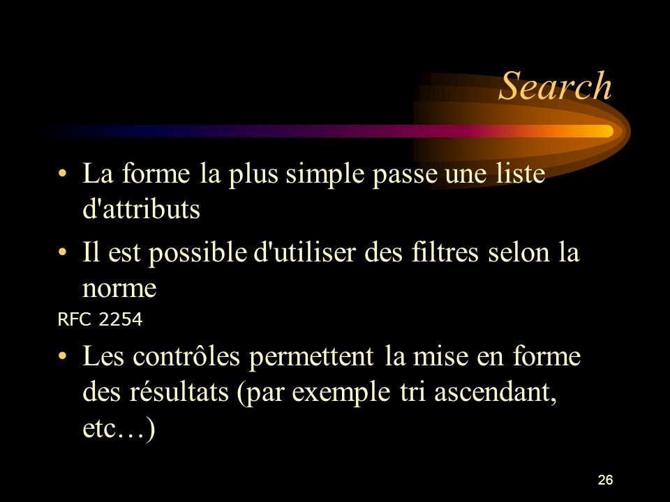 Search La forme la plus simple passe une liste d attributs