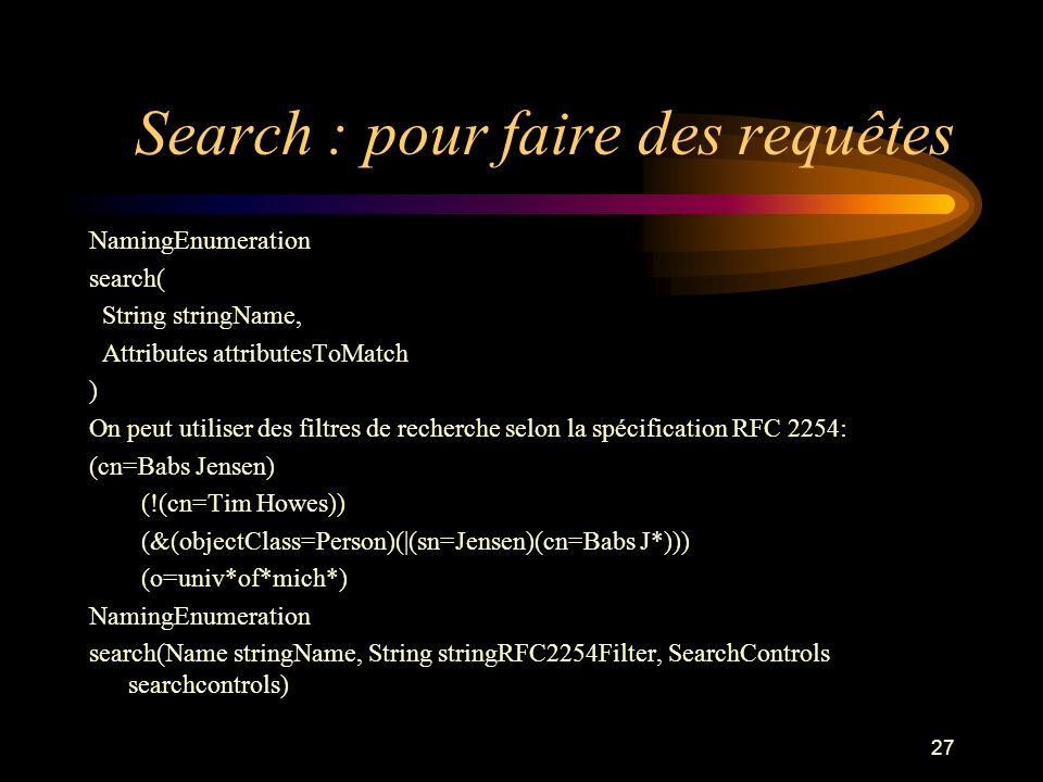 Search : pour faire des requêtes