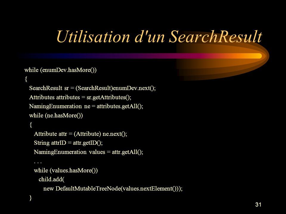 Utilisation d un SearchResult