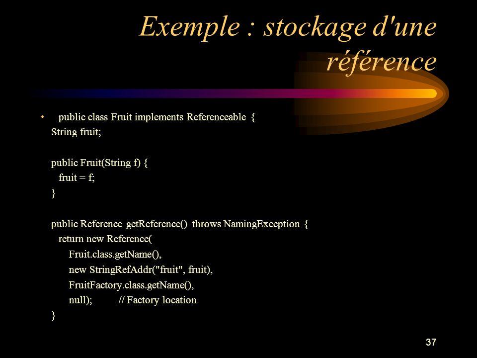 Exemple : stockage d une référence