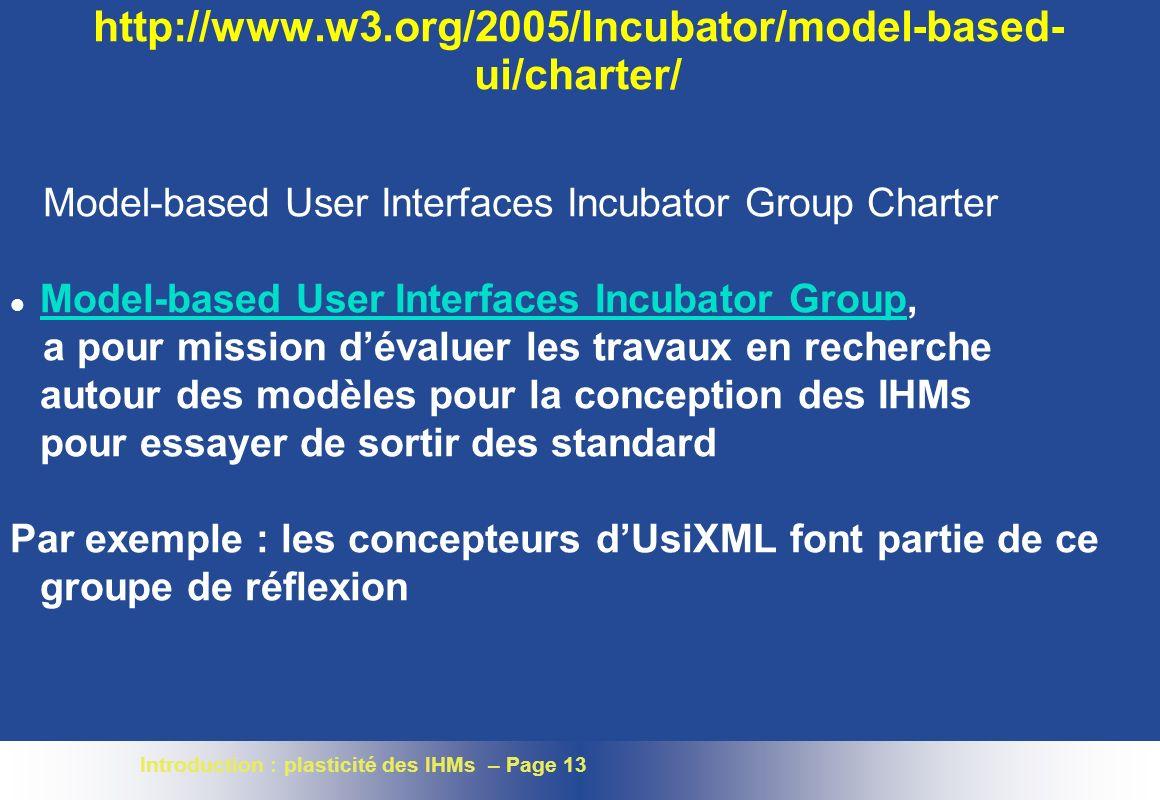 http://www.w3.org/2005/Incubator/model-based-ui/charter/Model-based User Interfaces Incubator Group Charter.