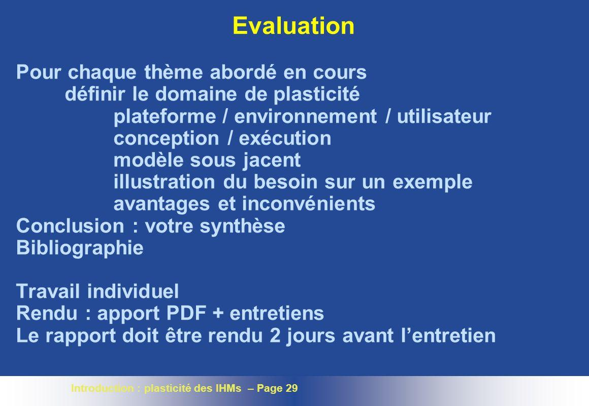 Evaluation Pour chaque thème abordé en cours