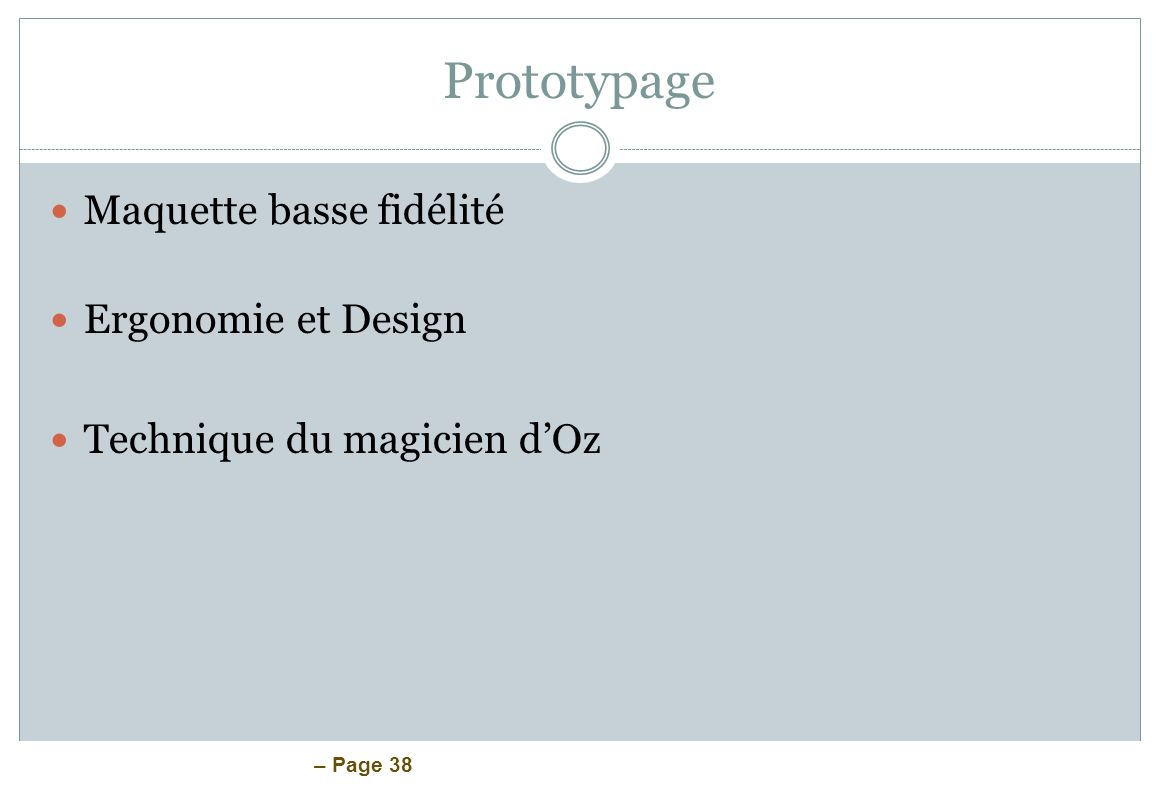 Prototypage Maquette basse fidélité Ergonomie et Design