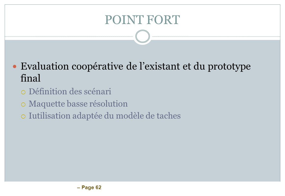 POINT FORT Evaluation coopérative de l'existant et du prototype final