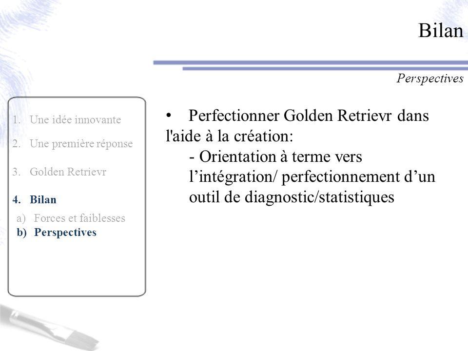 Bilan Perfectionner Golden Retrievr dans l aide à la création: