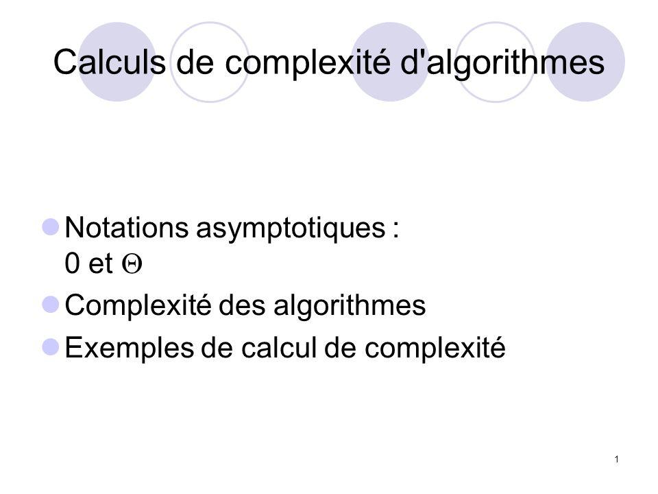 Calculs de complexité d algorithmes