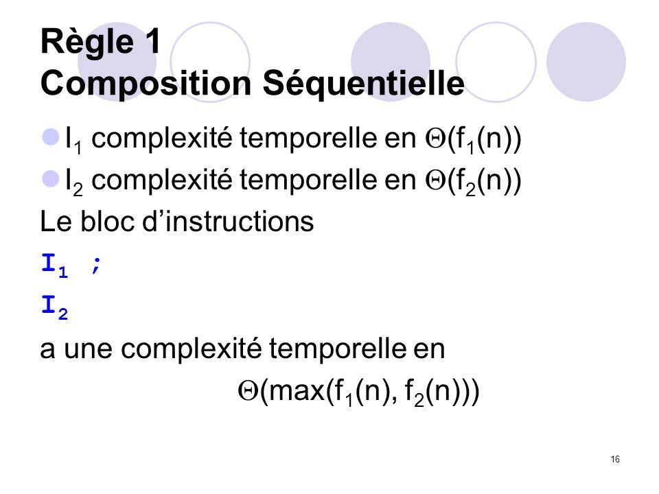 Règle 1 Composition Séquentielle