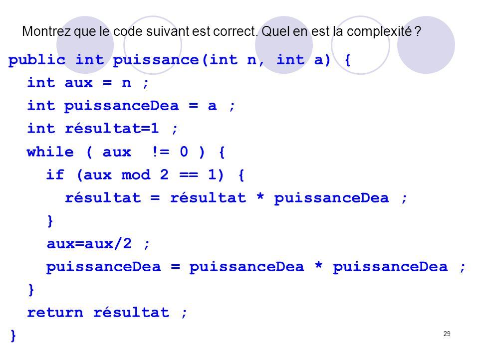 Montrez que le code suivant est correct. Quel en est la complexité