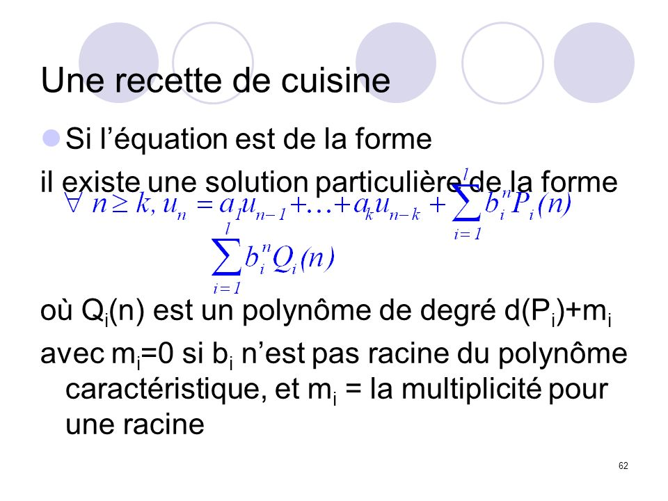 Une recette de cuisine Si l'équation est de la forme