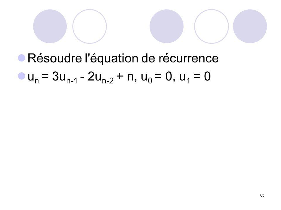 Résoudre l équation de récurrence