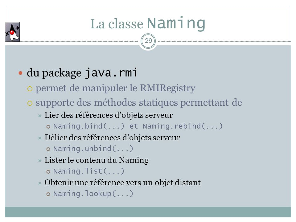 La classe Naming du package java.rmi