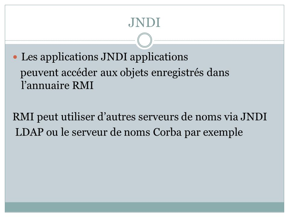 JNDI Les applications JNDI applications