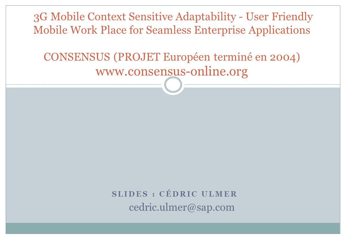 Slides : Cédric Ulmer cedric.ulmer@sap.com