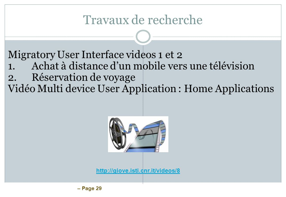 Travaux de recherche Migratory User Interface videos 1 et 2