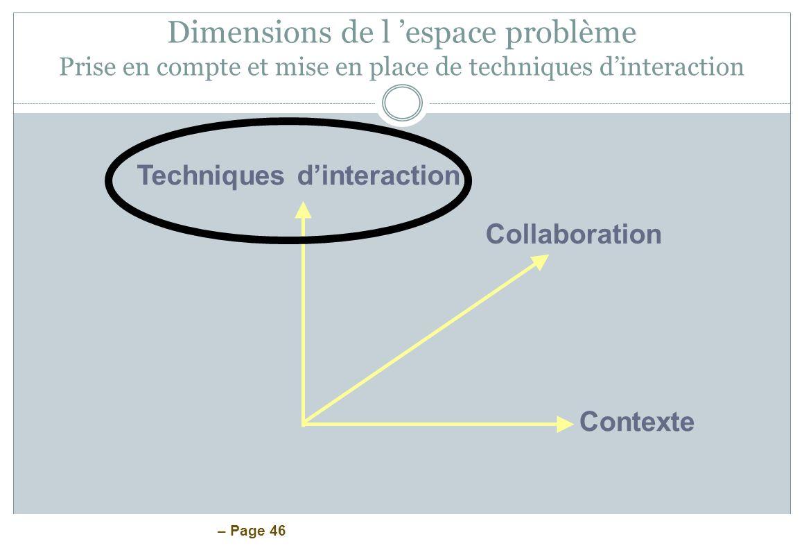 Dimensions de l 'espace problème Prise en compte et mise en place de techniques d'interaction