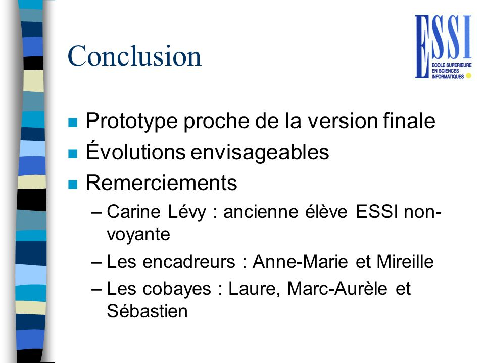 Conclusion Prototype proche de la version finale