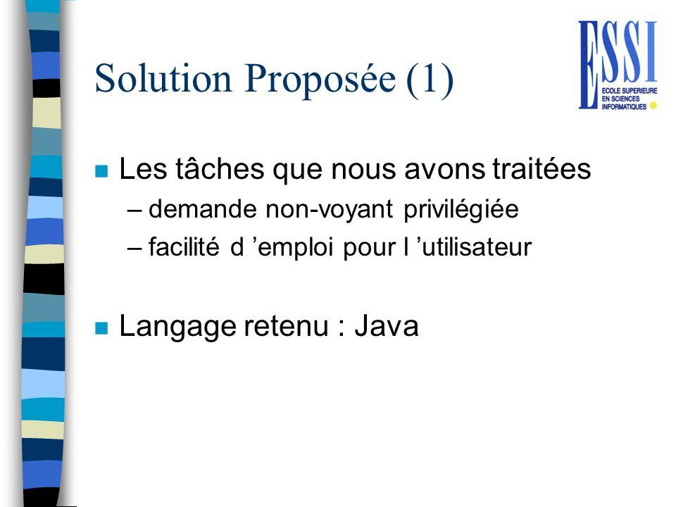 Solution Proposée (1) Les tâches que nous avons traitées