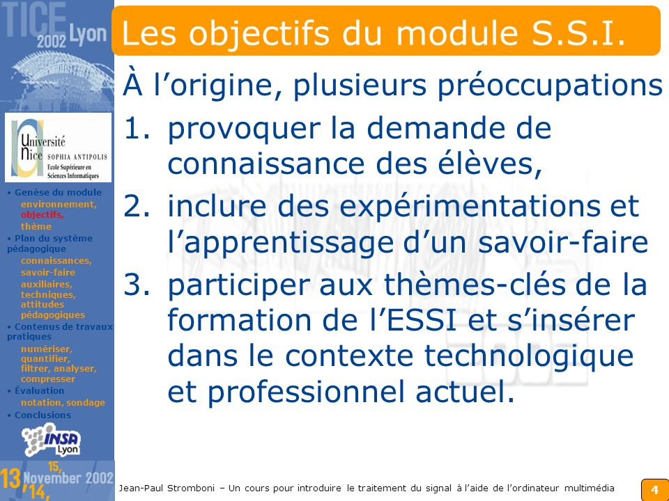 Les objectifs du module S.S.I.