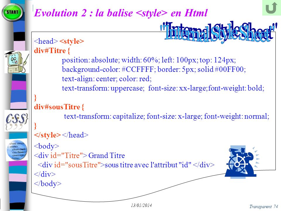 Evolution 2 : la balise <style> en Html