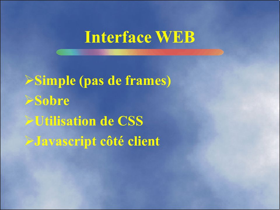 Interface WEB Simple (pas de frames) Sobre Utilisation de CSS