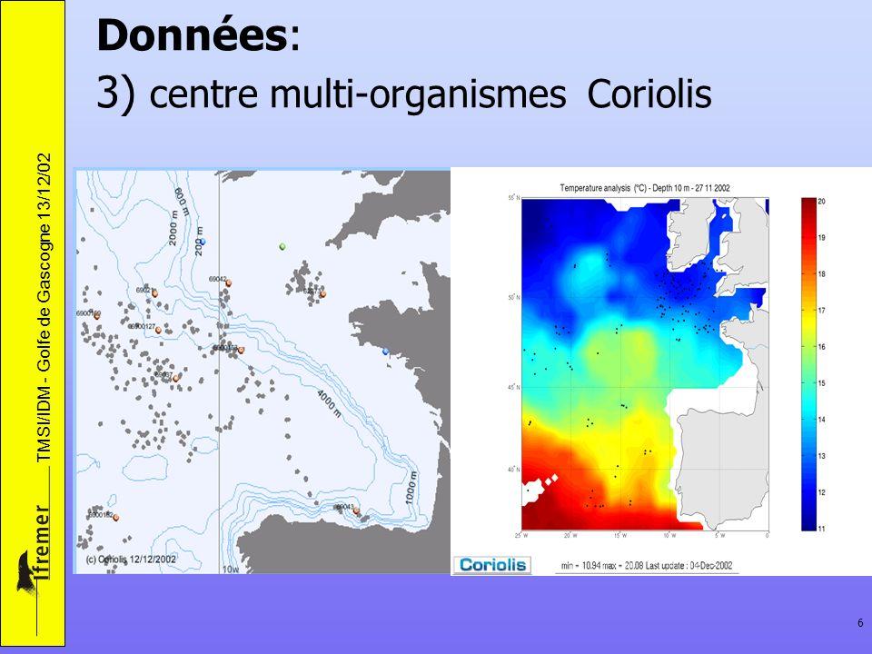 Données: 3) centre multi-organismes Coriolis