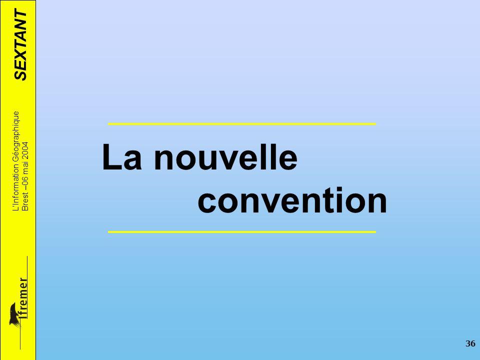 La nouvelle convention