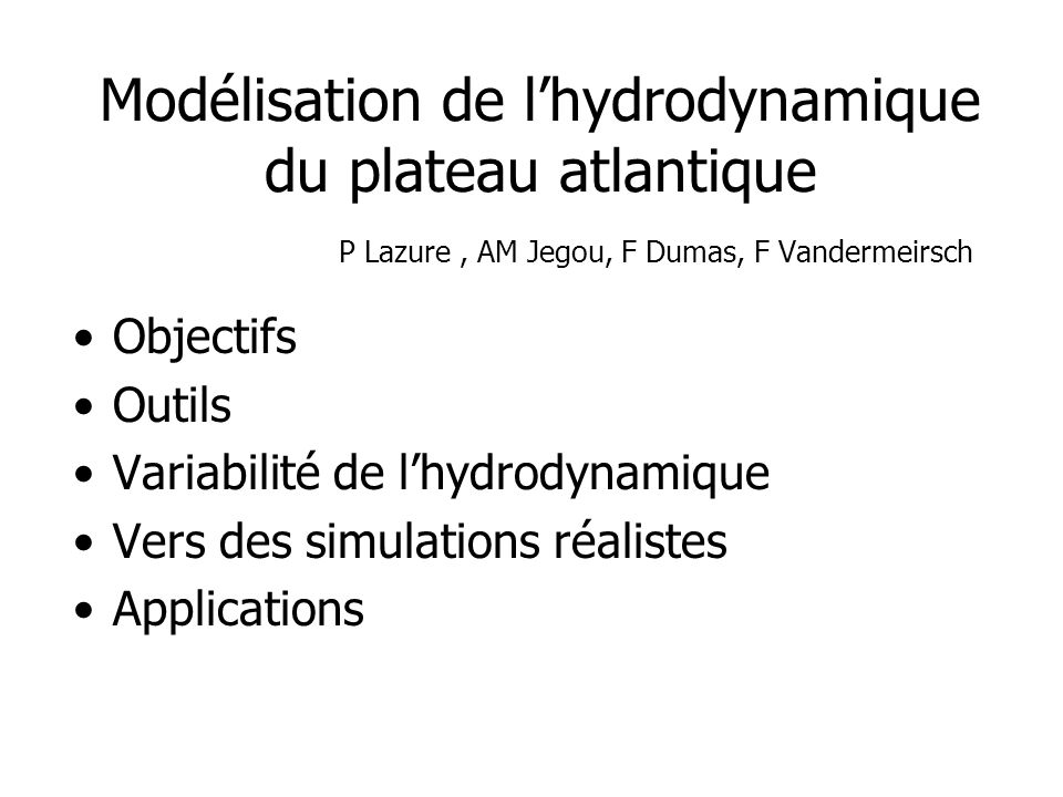 Modélisation de l'hydrodynamique du plateau atlantique