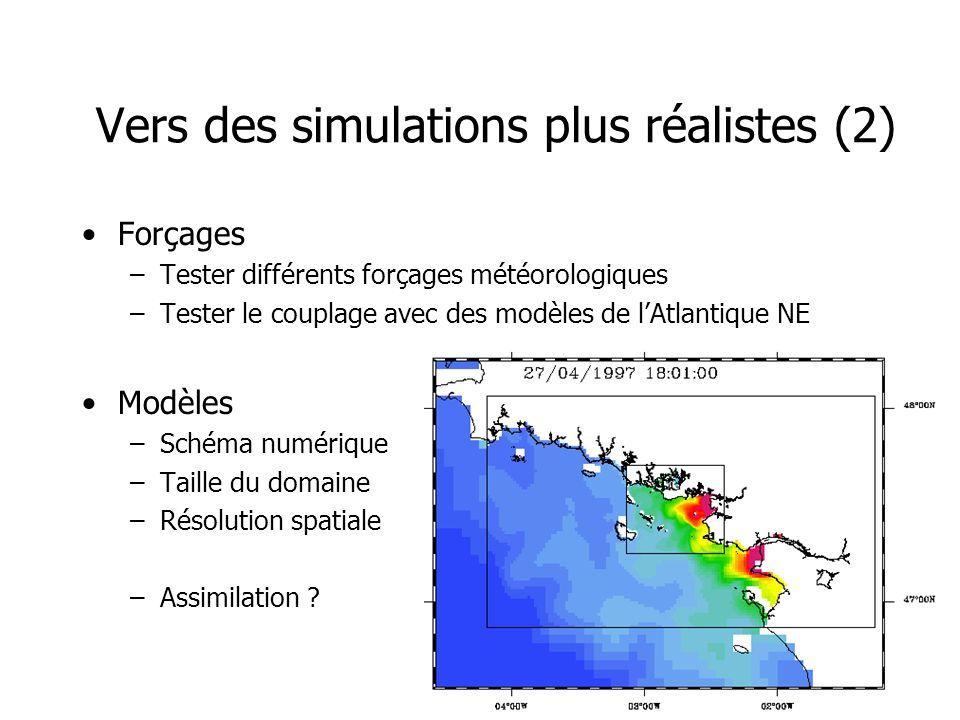 Vers des simulations plus réalistes (2)