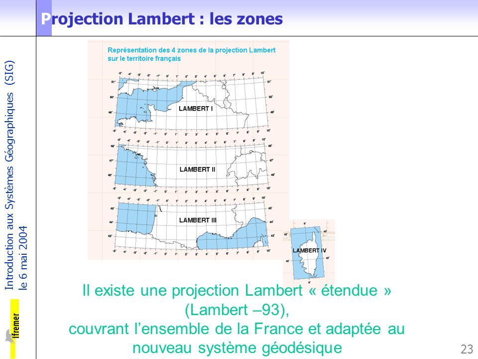 Projection Lambert : les zones