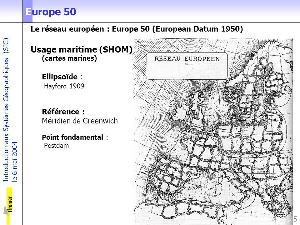 Europe 50 Le réseau européen : Europe 50 (European Datum 1950)