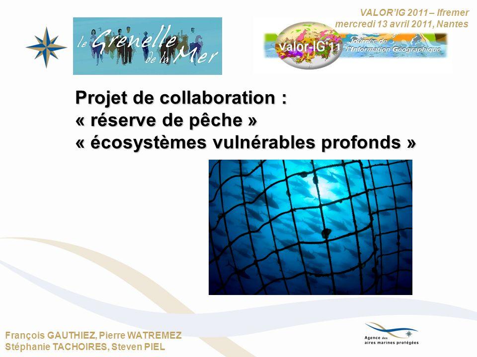 Projet de collaboration : « réserve de pêche »
