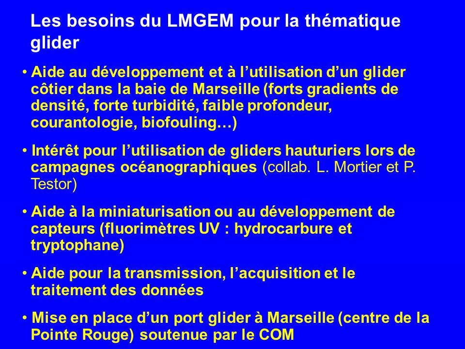 Les besoins du LMGEM pour la thématique glider