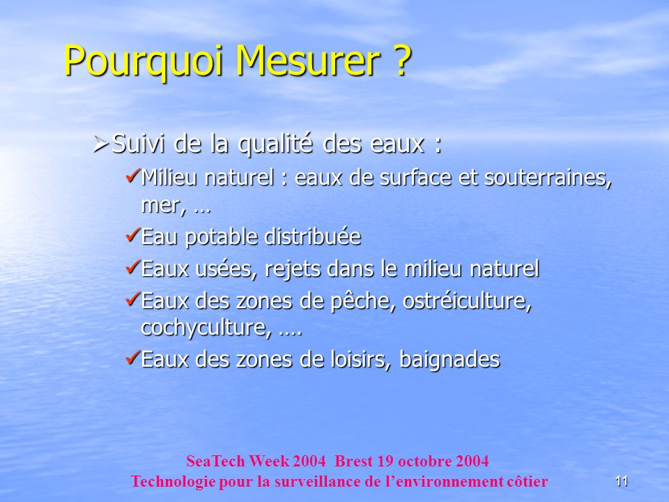 Pourquoi Mesurer Suivi de la qualité des eaux :
